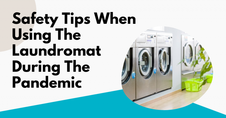 safety tips when using the laundromat during the pandemic featured image